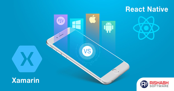 Xamarin Vs. React Native: Which Is The Right Cross-Platform App Development Framework
